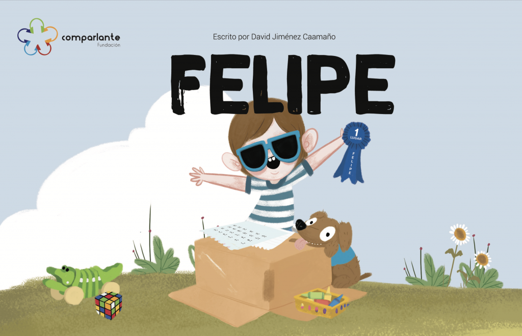 """Cover of the story """"Felipe"""", winner story of the Third Prize at the International Literary Contest """"My World My Way, First Edition"""". The main character appears holding a prize in his hands, his guide-dog and some flowers. In addition to the name of the story, appear the names of the writer, the illustrator and the logo of Fundación Comparlante."""